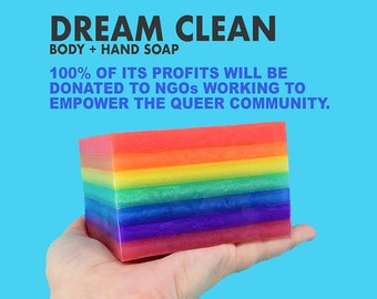 Dream Clean Soap. 100% of Profits Donated to LGBTQIA+ Charities. Organic Vegan Fair Trade + Cruelty-Free.