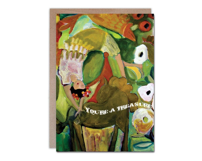 You're a Treasure, any occasion 5 x 7 greeting card