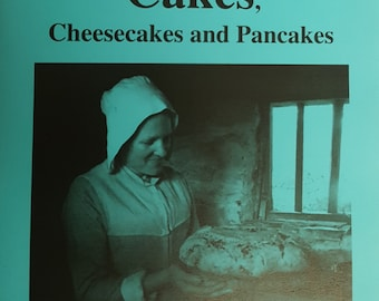 Stuart Press Living History Series: Cakes, Cheesecakes and Pancakes - Volume 55
