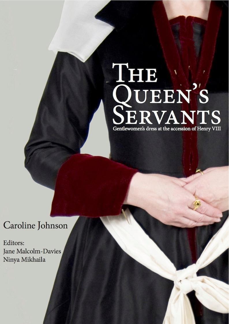 The Queen's Servants:  Gentlewomen's Dress at the image 0