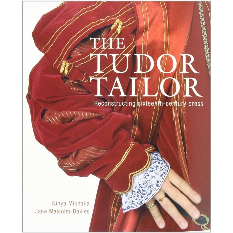 The Tudor Tailor:  Reconstructing 16th Century Dress image 0