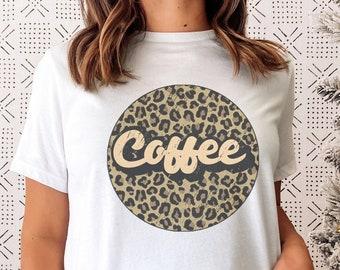 Coffee Addict Shirt, Leopard Print Tops Women, Leopard Print T-Shirt, Leopard Print Top, I Need Coffee, But First Coffee, Brunch Shirt