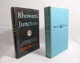 Bhowani Junction, John Masters, Published by Viking, New York 1954 Hardcover First Edition Vintage Book Fiction Novel India BCE
