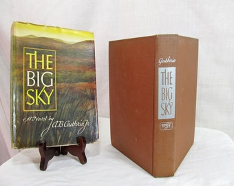 The Big Sky, A. B. Guthrie, Published by William Sloane, 1947 Hardcover Book, First Edition, Kentucky 1800's Novel Fiction