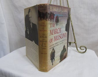 The March of Muscovy Ivan the Terrible and the Growth of the Russian Empire 1400-1648  Harold Lamb Doubleday 1948 Hardcover First Edition