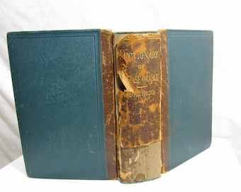 Dictionary of Phrase and Fable  E. Cobham Brewer, LL.D.  Published by Cassell and Company Circa 1890 undated partial Leather Hardcover