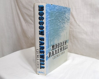 Moscow Farewell, George FEIFER, Viking 1976 First Edition, Hardcover with Jacket Memoir love adventure people country fictional non-fiction