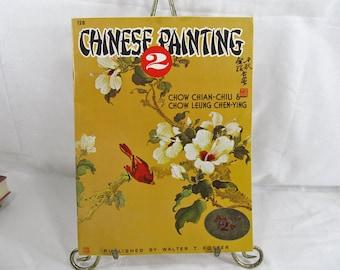 Chinese Painting 2 Walter Foster Art Books 128 Chian-Chiu, Chow; Leung Chen-Ying, Chow  Circa 1970's Art Book