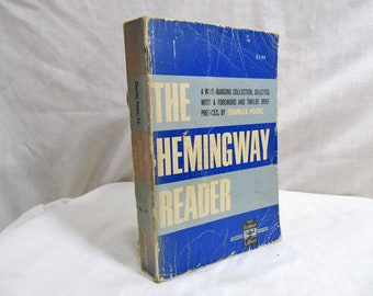 The Hemingway Reader, forward by  Charles Poore, Charles Scribner's Sons (1953) (1966) Selections from Novels and Short Stories Fiction