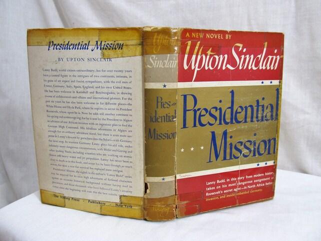 Presidential Mission Upton Sinclair Viking Press New York Etsy