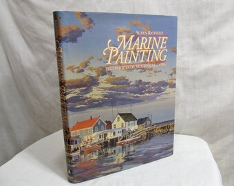 Marine PaintingTechniques of Modern Masters, Susan Rayfield, Watson-Guptill 1991 Hardcover Art Book Artist Instruction How To Guide