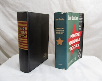 Inside Russia Today by John Gunther, Published by Harper & Brothers, New York (1958) Hardcover First Edition BCE Antique Book