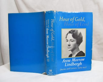 Hour of Gold, Hour of Lead, Anne Morrow Lindbergh Harcourt Brace Jovanovich 1973 Hardcover BCE Aviator Kidnapping Lindbergh baby Illustrated