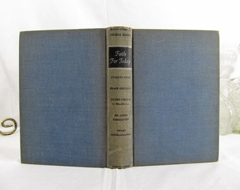 Faith For Today Five Faiths Look At The World Stanley High Doubleday 1941 Hardcover First Edition Religious Protestant Jewish Catholic Hindu