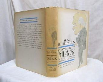 Portrait of Max An intimate Memoir of Sir Max Beerbohm  S.N. Behrman Random House 1960 Hardcover First Edition Book Autobiography Playwright