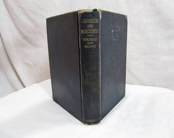 Composition and Rhetoric, Charles Swain Thomas et al, Longman's, Green and Co, 1912 Hardcover Antique Book, Education School Book Children