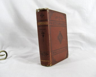 Sevenoaks: A Story of To-Day, J. G.  Holland, Published by Scribner, Armstrong & Co., New York 1875 Hardcover First Edition Antique Book