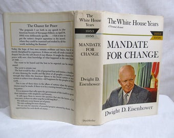 Mandate for Change: 1953-1956 (The White House Years) Dwight D. Eisenhower, Doubleday, 1963 Autobiography, Vintage Book, President (BCE)
