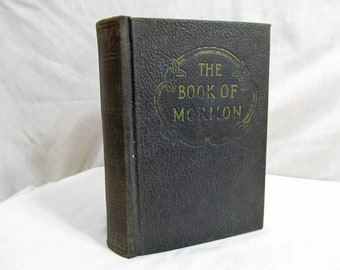 The Book of Mormon An Account Written by the Hand of Mormon Upon Plates Taken from the Plates of Nephi Translated by Joseph Smith