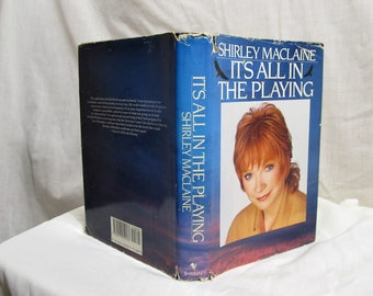 It's All In The Playing, Shirley Maclaine, Bantam Books 1987 Hardcover with Dust Jacket, Fifth Volume in Actress Memoirs Vintage Book