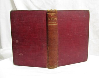 The Pathfinder by Fenimore Cooper undated circa 1800's early 1900's Hardcover Book Donohue & Co Third in the Leather-Stocking Series