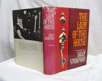 The Lady of the House The Autobiography of Sally Stanford, Putnam 1966, First Edition Hardcover Book, Scandalous Madam of San Fransisco
