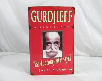 SALE Gurdjieff a Biography The Anatomy of a Myth James Moore 1991 First Edition Element Books charlatan magician red hat tibetan llamas