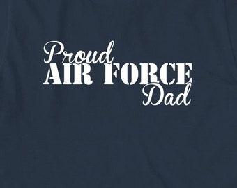 14fffb09 Proud Air Force Dad Shirt - soldier, gift idea, graduation - ID: 2070.  UncensoredShirts