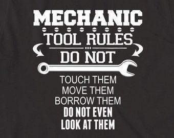 Mechanic Tool Rules Shirt - gift, funny shirt, mechanic humor - ID: 1686
