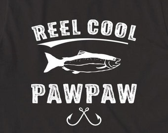 Reel Cool Pawpaw Shirt, gift idea, father's day gift idea, papa, pawpaw, Christmas gift, birthday gift, fisherman gift - ID: 1812
