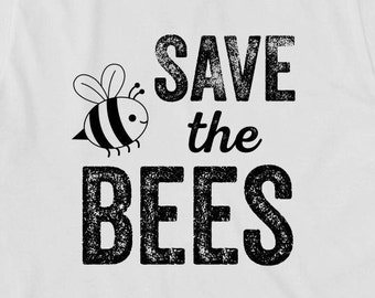 Save The Bees Shirt, gift idea, bee conservation, environmentalist, green earth, peace  - ID: 1805