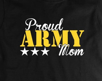 Proud Army Mom V.2 Shirt, soldier, navy, army, air force, marine, gift idea for mom - ID: 1564