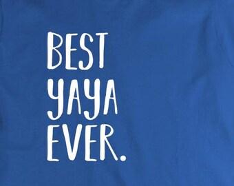 Best Yaya Ever Shirt - mother's day, grandma, gift idea, greek grandma - ID: 1837