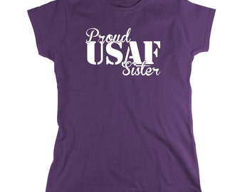 Proud United States Air Force Sister USAF Shirt, soldier, gift idea, graduation - ID: 587