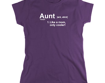 Aunt Definition shirt, new aunt, gift for aunt, gift for sister - ID: 135