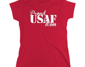 Proud United States Air Force Mom USAF Shirt, soldier, gift idea for mom, mother's day, birthday - ID: 468
