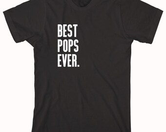 Best Pops Ever Shirt, gift idea for dad, grandpa, father's day - ID: 714