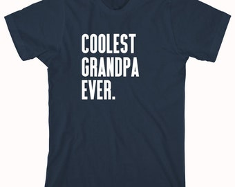 Coolest Grandpa Ever Shirt, father's day gift idea, papa, Christmas, birthday, new grandfather - ID: 972