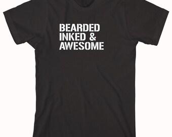 Bearded Inked and Awesome Shirt - tattoo, beards, gift idea - ID: 358