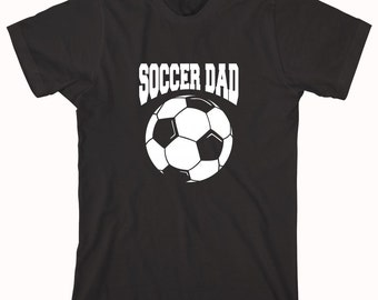 Soccer Dad Shirt, little league, kid's soccer, coach, youth soccer, awesome dad, futbol, father's day gift idea, christmas - ID: 324