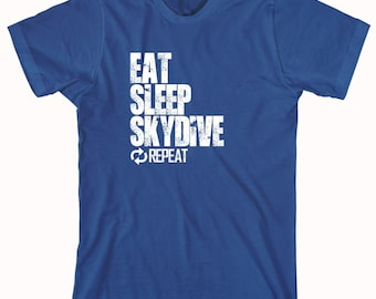 Eat Sleep Skydive Repeat Shirt, adrenaline junkie, birthday gift for husband - ID: 858