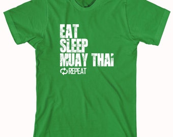 Eat Sleep Muay Thai Repeat Shirt - karate, martial arts, MMA, gift idea - ID: 749