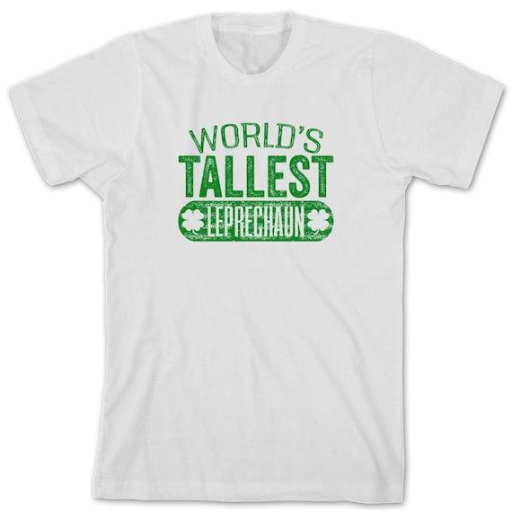 Worlds Tallest Leprechaun Shirt Funny Drinking