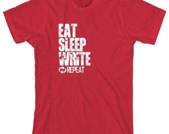 Eat Sleep Write Repeat Shirt, author, writer, journalist, poetry, doctorate - ID: 1126