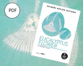 Shibori Eucalyptus Flower, PDF Sewing Pattern, Digital Download, Shibori PDF Pattern, Shibori Flower, Shibori Stitch Resist Pattern