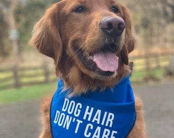cec1b0a6e008d Funny Dog Bandana Color Options Sizes Small Medium Large-Dog Hair Don t Care