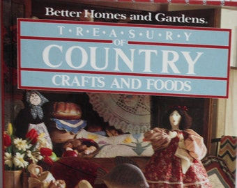 Quiltsy Destash Party - Treasury of Country Crafts and Foods from Better Homes and Gardens