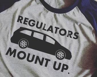 Regulators Mount Up / Momlife / Mom Life / Funny Mom Shirt / Mother's Day Gift / Fun Mom Shirt /Minivan Mom/