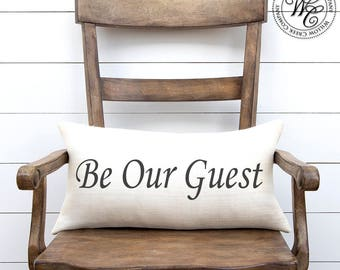 Guest room decor, Be Our Guest Pillow, Wedding Gift, Engagement Gift, Anniversary Gift, Guest Room Pillow, beauty and the beast, guest room