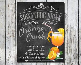Orange Crush Signature Drink Wedding, Bridal Shower, Event Sign - Printables - Instant Download